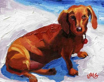 Brown Dachshund Painting- Doxie Art Print, Weiner Dog Painting, Hot Dog Print - Giclee Art Print 5 x 7  Dog Art by Jemmas Gems