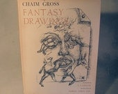 Chaim Gross, signed w/ orig. drawing, Art Book, Fantasy Drawings, 1962