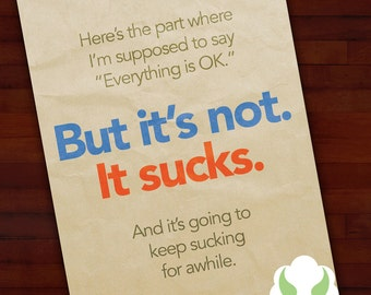 Greeting card: It sucks, but it will start to suck less — encouragement, support, sympathy