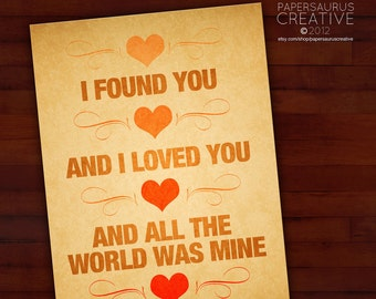Greeting card: I found you, I loved you, and all the world was mine — love, wedding, anniversary, blank