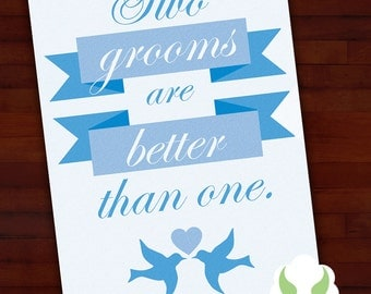 Greeting card: Two grooms are better than one — gay marriage, LGBT wedding