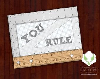 Greeting card: You Rule — blank greeting card