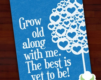 Greeting card: Grow old with me — anniversary, wedding, love, blank