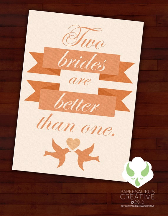 Greeting card - Two brides are better than one - gay marriage, LGBT wedding