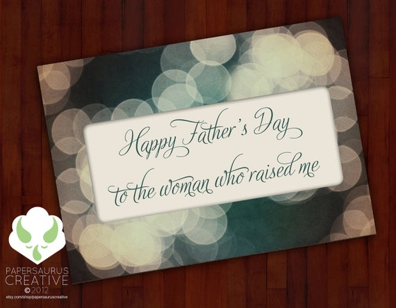 Greeting card - Father's Day - to the woman who raised me