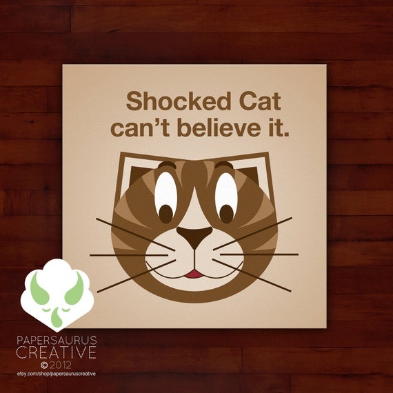 Print: lolcat inspired — shocked cat