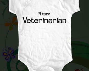 Future Veterinarian - saying printed on Infant Baby One-piece, Infant Tee, Toddler T-Shirts - Many sizes