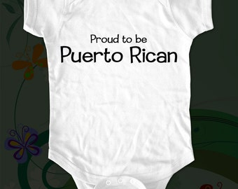 Proud to be Puerto Rican Shirt - Text printed on Infant Baby One-piece, Toddler, Youth T-Shirts