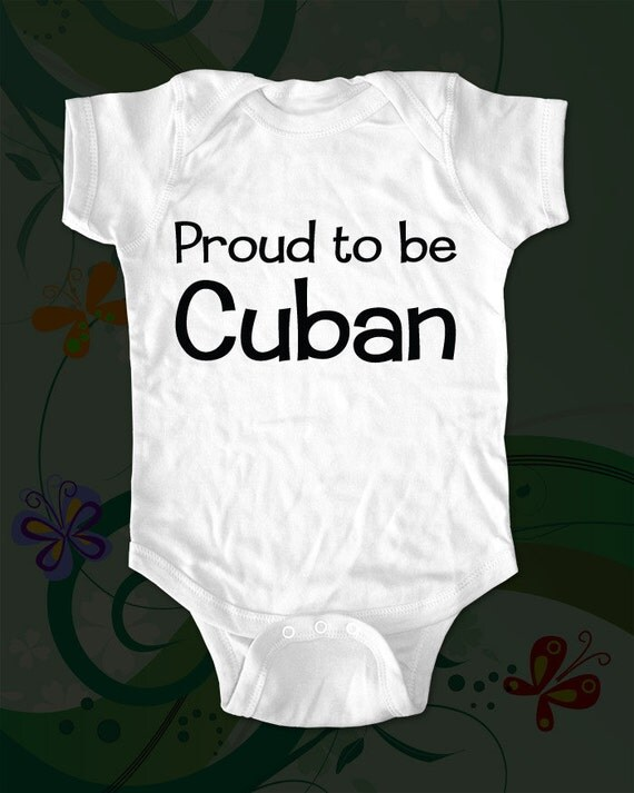 Proud to be Cuban - Text printed on Infant Baby One-piece, Toddler T-Shirts