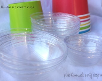 ONLY the LIDS for the MeDiuM Ice Cream cups----12oz size--quantity to match cup order