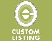 Custom Listing for JillWiet