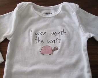 cute newborn bodysuit , snap suit, creeper, vest, baby tshirt - i was worth the wait slogan - girl pink turtle