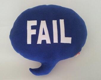 Blue FAIL Speech Bubble Cushion