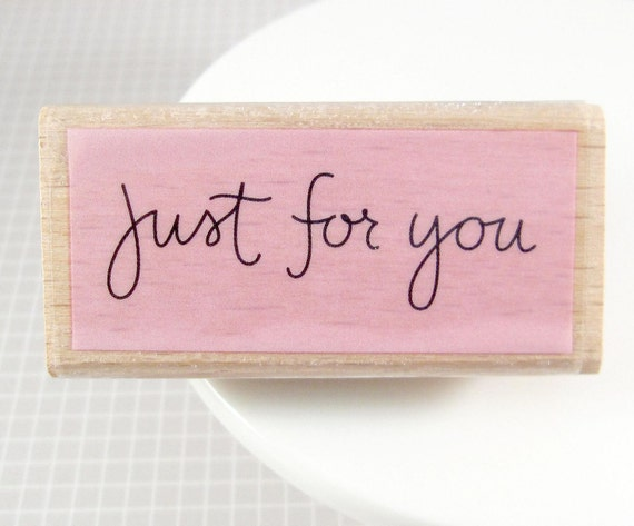 Just For You : Rubber Stamp