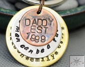 """Personalized Father's Day Gift - Custom Mixed Metal Keychain for Dad - """"Any Man Can Be A Father"""" """"Daddy"""""""