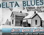 Cigar Box Guitar CD Delta Blues & Dust Bowl Ballads played on 3 string handmade guitars and recorded on homemade amps