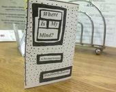 Where Is My Mind: a mini zine.