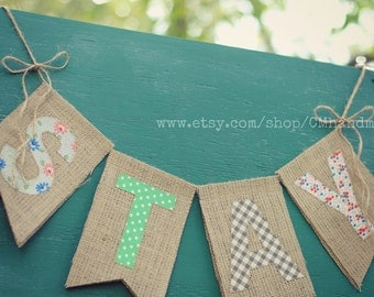 STAY burlap banner