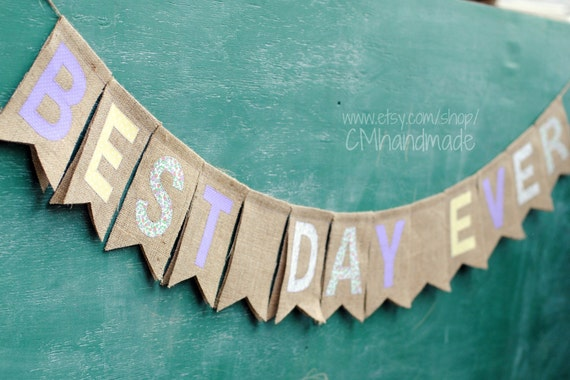 BEST DAY EVER burlap bunting (Tangled inspired)
