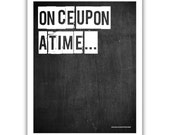 Typographic Print - TITLE Once upon a time
