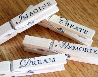 decorative clothespins, hand stamped, magnetic clips. inspirational design-- set of 4