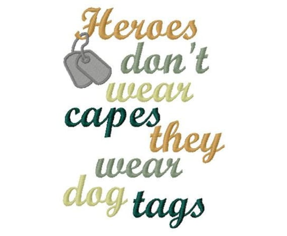 heroes wear dog tags military filled embroidery applique