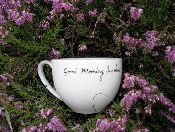Good Morning Sunshine teacup