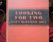 "Vintage 1931 Cook Book ""Cooking For Two "" Hard Bound  362 pages  ""With Illustrations"""
