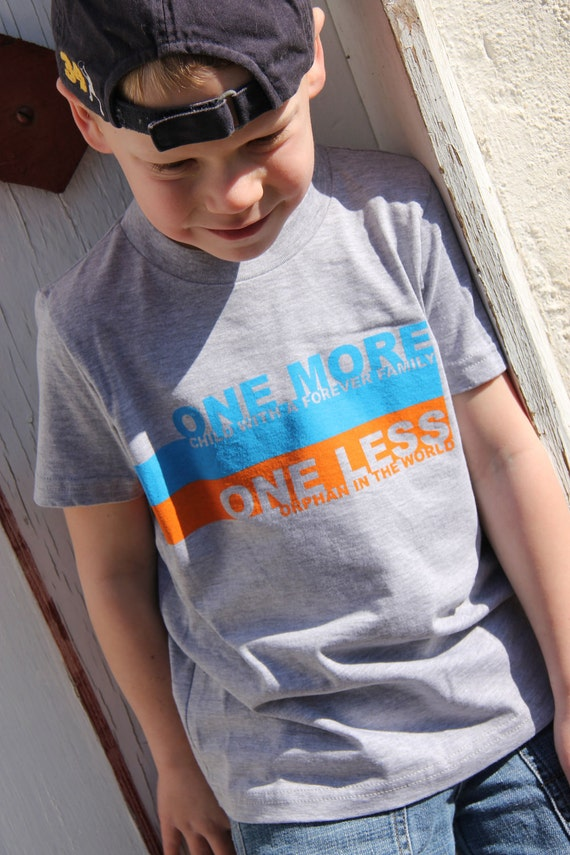 One MORE child with a forever family, One LESS orphan in the world Tee for Adoption