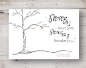 Never Will I Leave You Print - 5 x 7