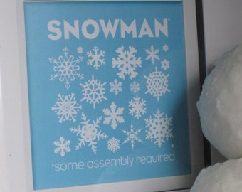 Snowman- Some assembly required