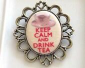 Keep Calm and Drink Tea Porcelain Brooch  .. cabochon brooch, filigree brooch