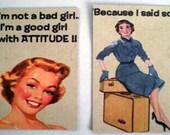 Retro Humor Magnets- Attitude-2 medium size-handmade-Repurposed