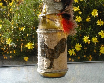 ROOSTER  Up Cycled Bottle..Burlap Decor..Country Home..Rustic Decor..Rooster Decor ..rooster Lover..Cabin Decor..Housewarming Gift.