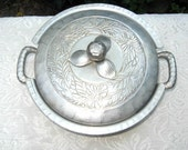 Vintage Hand Forged Ever Last Aluminum Casserole and Lid