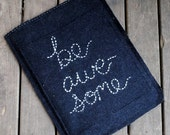 Be Awesome embroidered heavy wool ipad sleeve / cover
