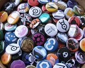 Your Choice of 5 - 1'' Pinback Buttons