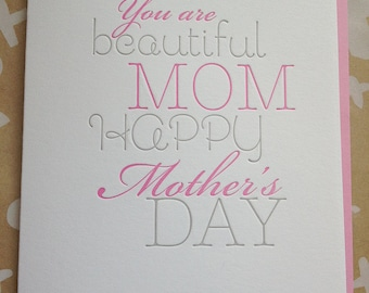 Mother's Day Card - Beautiful Mom - Letterpress