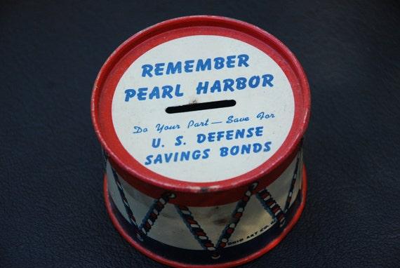 Remember Pearl Harbor/Savings Bonds Tin Drum Bank
