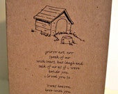 Loss of Pet - grieve not, nor speak of me with tears, but laugh and talk of me as if i were beside you - Single Sympathy Card