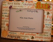Fall Fun Wooden Photo Frame fits 4x6 pictures
