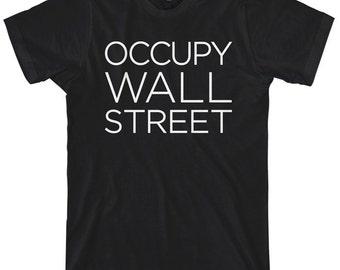 Occupy Wall Street T-shirt - Men and Kids - XS S M L XL 2x 3x 4x - Tee - 4 Colors