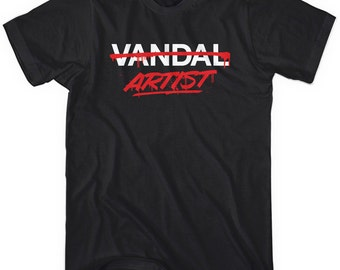 Artist Not Vandal Tee - Men and Unisex - Graffiti T-shirt - XS S M L XL 2x 3x 4x - Street Art - 4 Colors