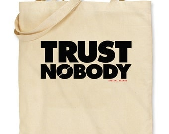 TOTE - Trust Nobody - Shopping Bag - 2 Colors