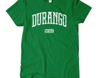 Women's Durango T-shirt - Mexico Ladies' Tee - S M L XL 2x - Durango Shirt - 4 Colors