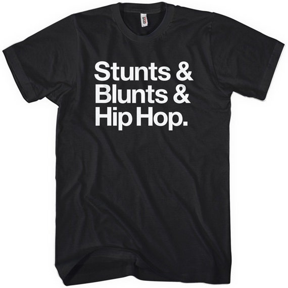 Stunts, Blunts & Hip Hop T-shirt - Men and Unisex - Music and Weed Tee - XS S M L XL 2x 3x 4x - 4 Colors