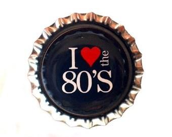 80's Bottle Cap Magnet - 'I Love the 80's' - Refrigerator Magnet, Bottlecap Decor