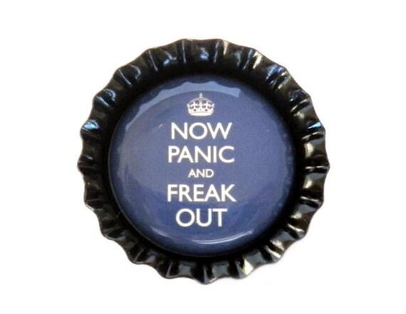 Bottle Cap Magnet - Now Panic and Freak Out - Refrigerator Magnet, Bottlecap Decor, Humor