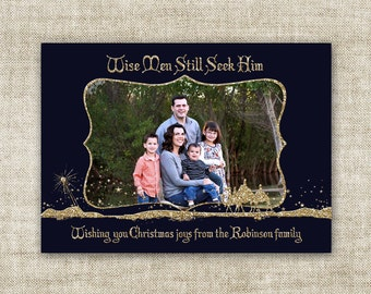 Christmas HOLIDAY Cards Wise Men Still Seek Him Customizable Printable Digital Holiday Greeting