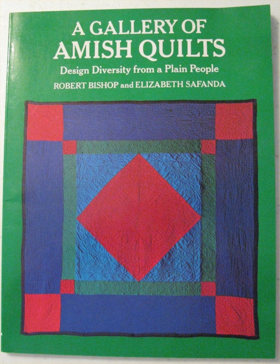 3 Modern Amish Quilt Designs and Appreciating Life
